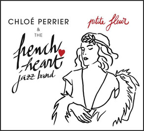 CHLOE PERRIER & THE FRENCH HEART JAZZ BAND, Petite Fleur