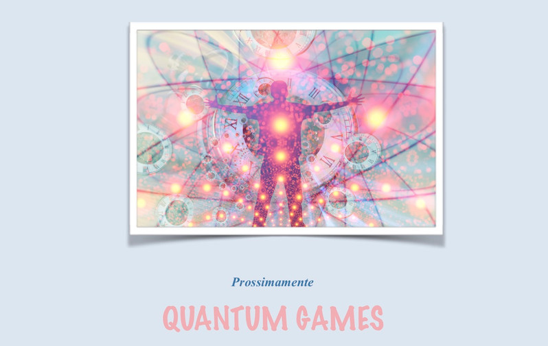 Prossimamente Quantum Games.jpg
