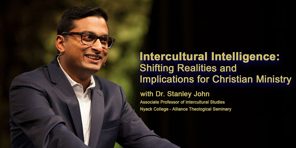 Intercultural Intelligence: Shifting Realities and Implications for Christian Ministry