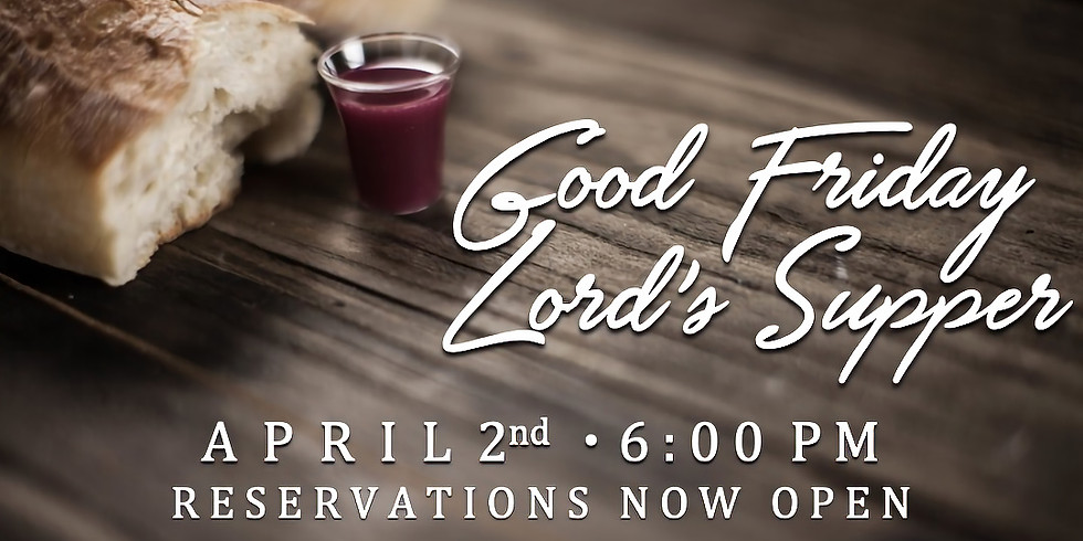Good Friday Lord's Supper