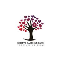 Believe 2 Achieve Care