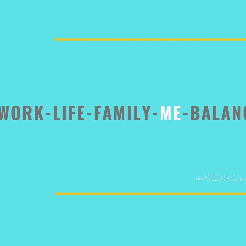 Work-Life-Family-ME-Balance