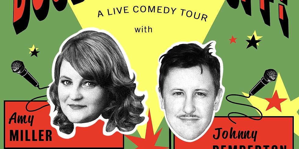 Johnny Pemberton + Amy Miller: Co-Headlining in Salem/ Keizer, OR!