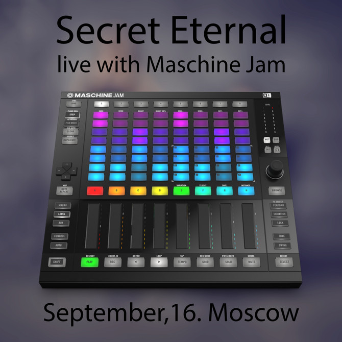 Secret Eternal live with Maschine Jam