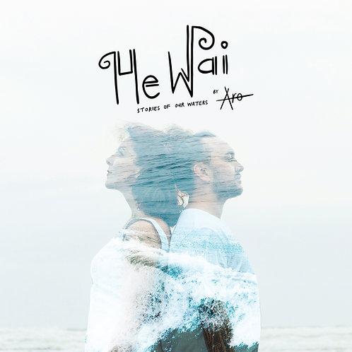 He Wai - Digital Download