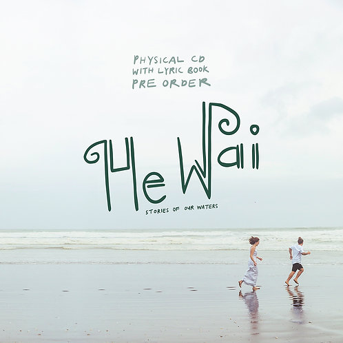 He Wai CD + Lyric Book *PREORDER*