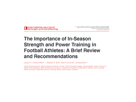 The Importance of In-Season Strength and Power Training in Football Athletes: A Brief Review