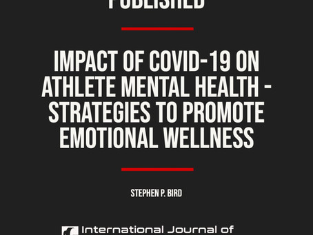 Impact of COVID-19 on Athlete Mental Health – Strategies to Promote Emotional Wellness