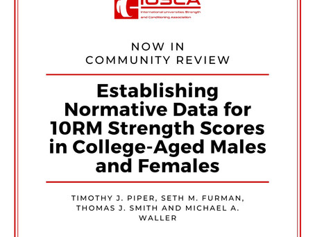 Establishing Normative Data for 10RM Strength Scores in College-Aged Males and Females
