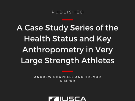A Case Study Series of the Health Status and Key Anthropometry in Very Large Strength Athletes