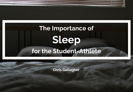 The Importance of Sleep for the Student-Athlete