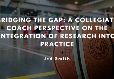 Bridging the Gap: A Collegiate Coach Perspective on the Integration of Research into Practice