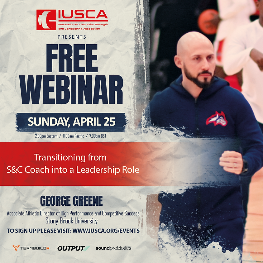Transitioning from S&C Coach into a Leadership Role - George Greene