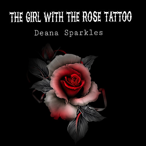 The Girl With The Rose Tattoo