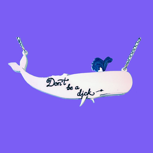 """Don't Be a Dick"" White Whale Moby Dick Necklace by KimChi & Coconut"