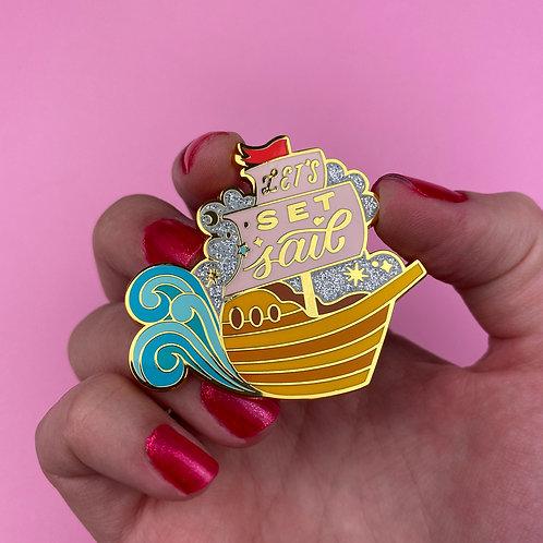 Let's Set Sail Enamel Pin by Erstwilder   Ship