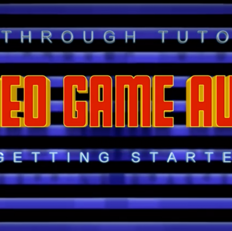 Game Audio Tutorial - Title Screen