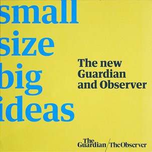 The Guardian and The Observer rebrand launch national printed newsagents campaign design by Bret Syfert