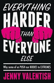 Everything Harder than Everyone Else (on