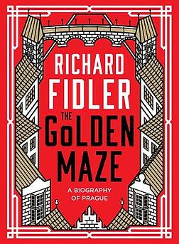 the-golden-maze-a-biography-of-prague.jp