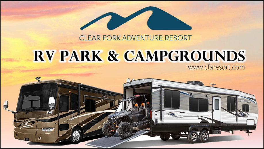 Clear Fork Adventure Resort RV Park