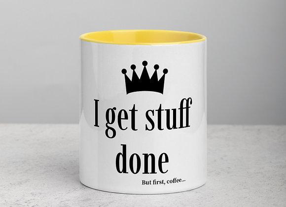 I Get Stuff Done , Coffee Mug