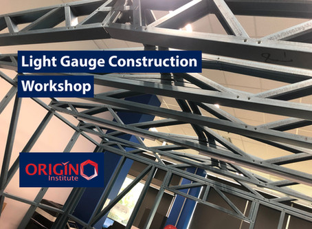Origin Institute Held Light Gauge Steel Construction Workshop
