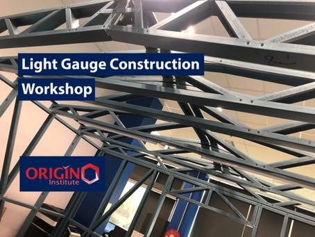 Origin Institute Held Light Gauge Steel Construction Workshop