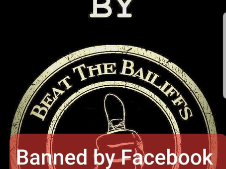 Beat The Bailiffs and the Banks Banned By Facebook