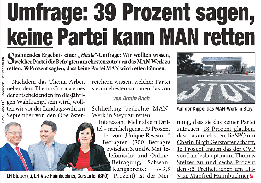 Unique research Umfrage HEUTE Frage der Woche Welcher Partei in Oberösterreich trauen Sie am ehesten zu, das MAN-Werk in Steyr zu retten? Print Artikel