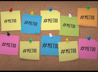 "The ""Me Too"" Movement How Should We Respond?"