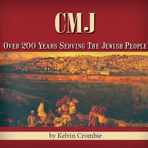 Restoring Israel: 200 Years of the CMJ Story