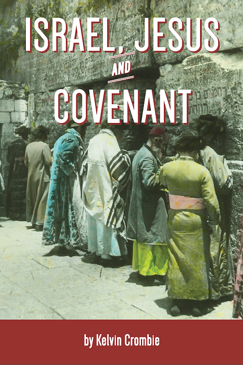 Israel, Jesus and Covenant