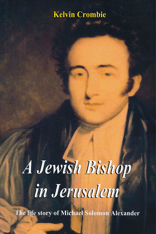 A Jewish Bishop in Jerusalem