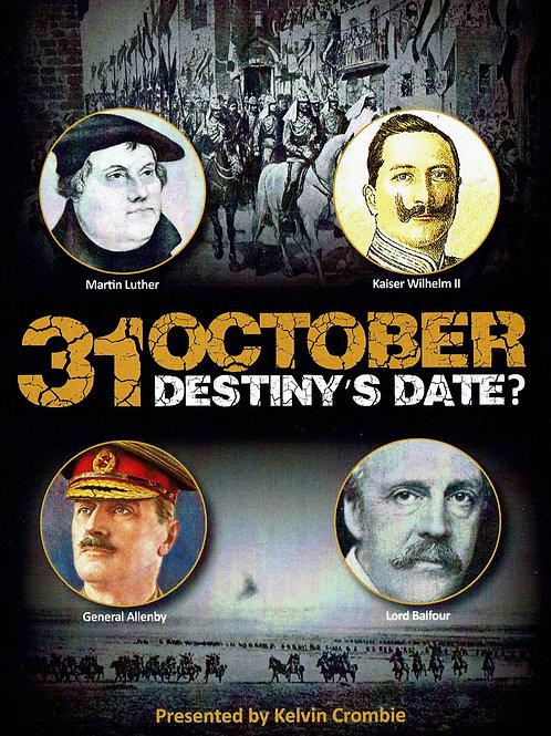 31 October: Destiny's Date? - DVD