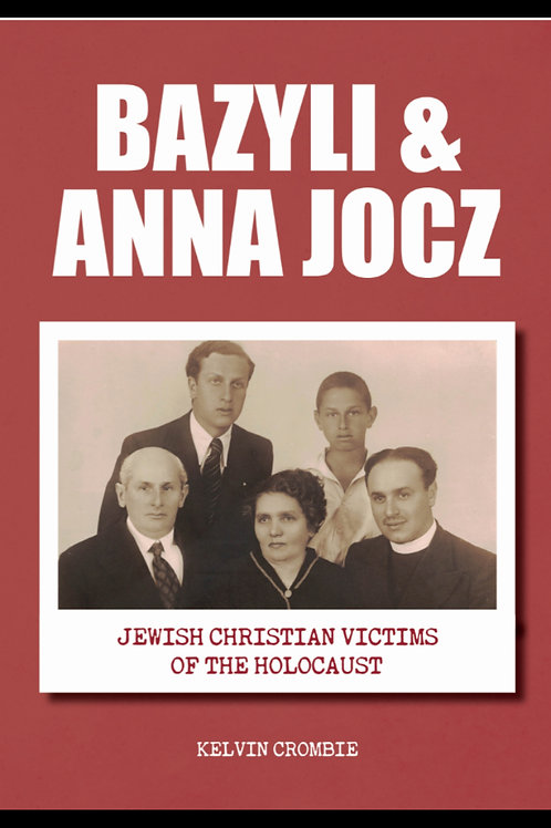 Bazyli & Anna Jocz - Jewish Christian Victims of the Holocaust