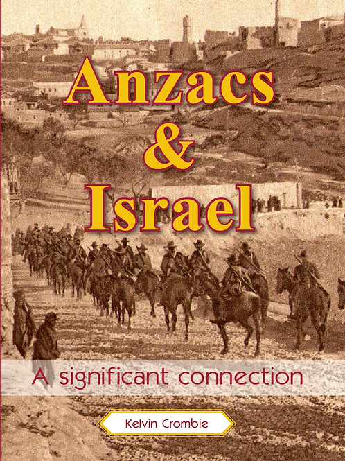 Anzacs & Israel: A Significant Connection
