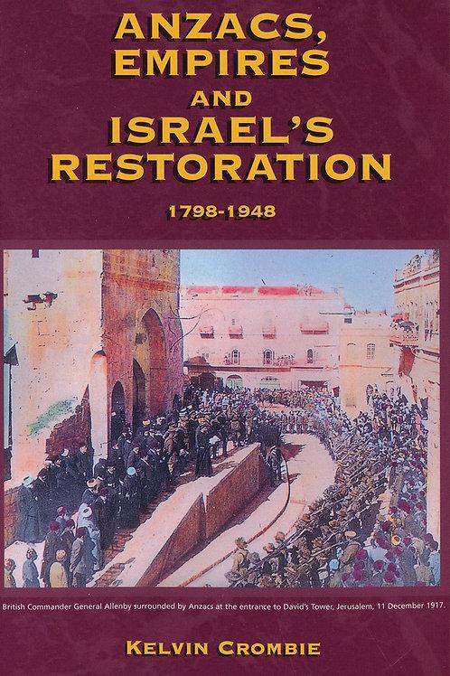 Anzacs, Empires & Israel's Restoration 1798-1948