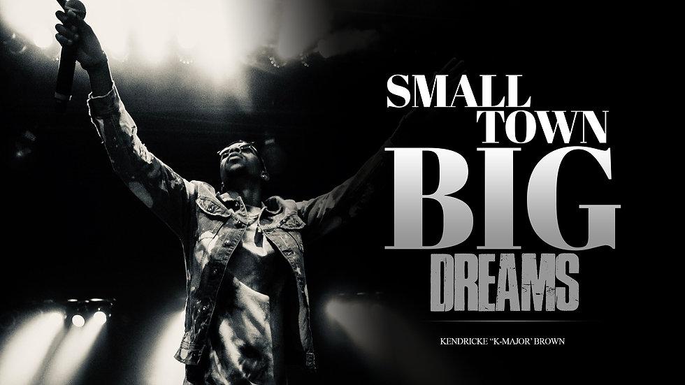 Small Town Big Dreams (The Book)