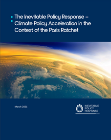 The Inevitable Policy Response - Climate Policy Acceleration in the Context of the Paris Ratchet