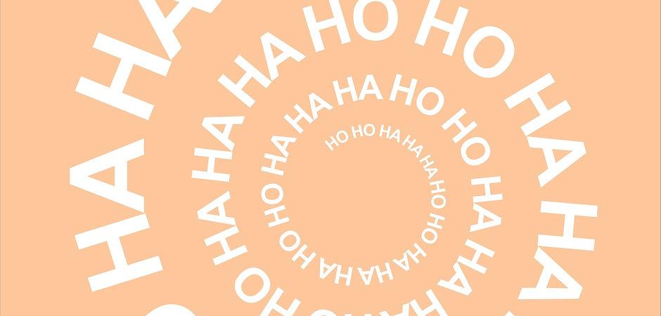 HO HO HA HA HA orange_edited.jpg