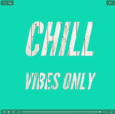 Chill vibes only