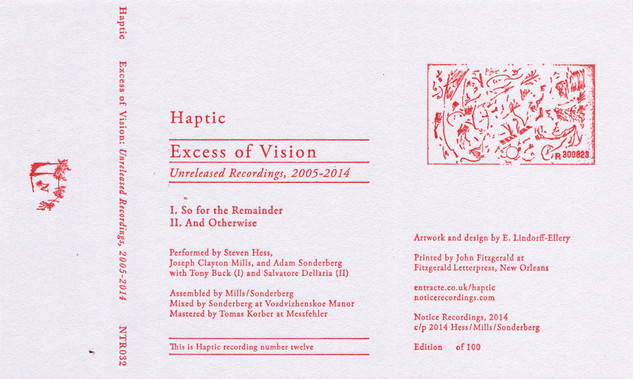 Haptic - Excess of Vision: Unreleased Recordings, 2005-2014