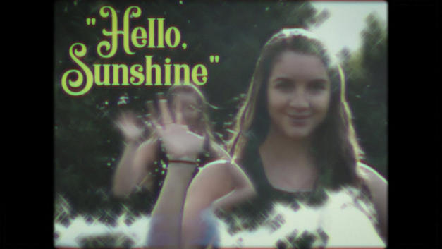 """Hello, Sunshine"""