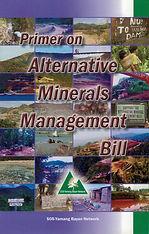 PRIMER ON ALTERNATIVE MINERALS MANAGEMEN
