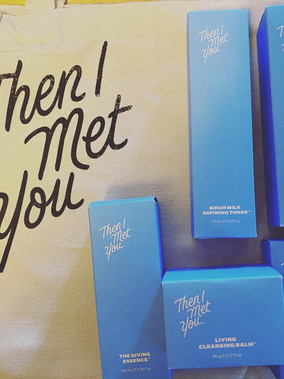 Then I Met You Skincare Review