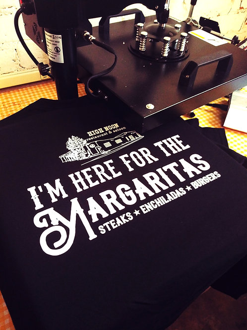 I'm Here for the Margaritas? T-Shirt