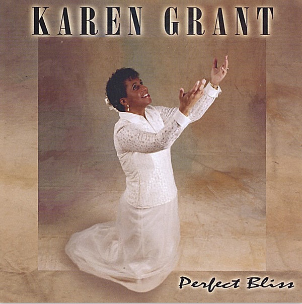 Karen Grant by Perfect Bliss CD