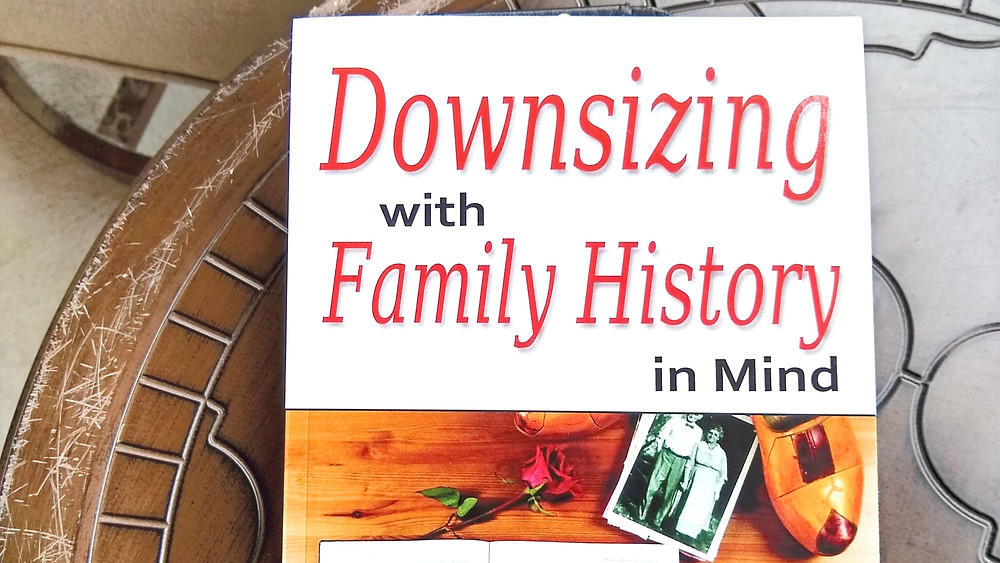 Book cover for Downsizing With Family History in Mind