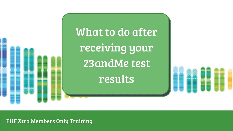 Webinar: 23andMe: What to do After You Get Your Results